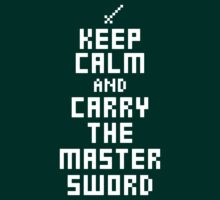 Keep Calm and Carry The Master Sword by suburbia