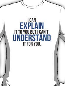Engineers Motto T-Shirt