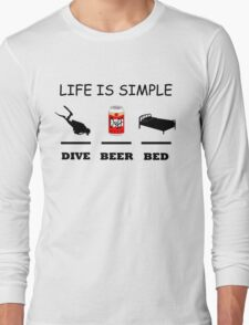 Life Is Simple Dive Beer Bed Black Long Sleeve T-Shirt