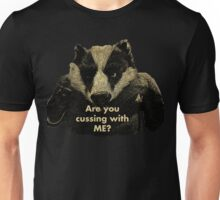 Arguing with a Badger Unisex T-Shirt