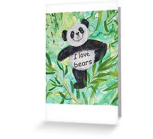 'I Love Bears' with Panda bear Greeting Card