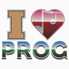 I Love Prog by Lee Edward McIlmoyle