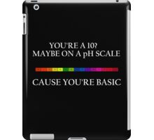 are you a 10 iPad Case/Skin