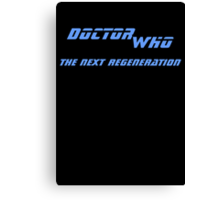 Doctor Who - The Next Regeneration Canvas Print