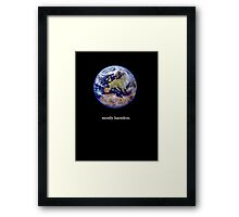 Earth: mostly harmless Framed Print