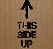 This Side Up by rivitt