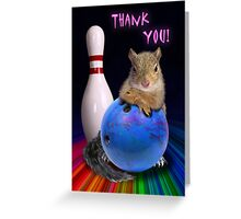 Thank You Bowling Squirrel Greeting Card