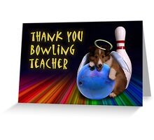 Thank You Bowling Teacher Sheltie Puppy Angel Greeting Card