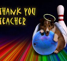 Thank You Teacher Bowling Angel Sheltie Puppy by jkartlife