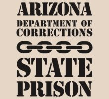 Arizona State Prison by crazytees