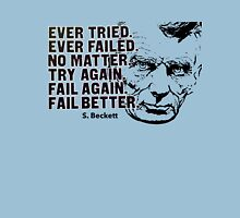 Samuel Beckett Quote1 Unisex T-Shirt