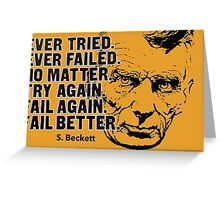 Samuel Beckett Quote1 Greeting Card
