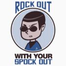 Rock Out With Your Spock Out by David Ayala