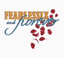 Fearlessly and Forever by konchoo