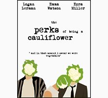 the perks of being a cauliflower Unisex T-Shirt