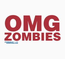 OMG Zombies by HOTDJGEAR