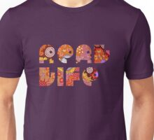 Real Life - Aboriginal Style Unisex T-Shirt