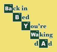 Baby + Waa = Waking Dad One Piece - Short Sleeve