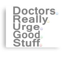 Doctors Really Urge Good Stuff Canvas Print