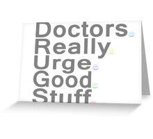 Doctors Really Urge Good Stuff Greeting Card