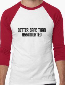 Better safe than assimilated Men's Baseball ¾ T-Shirt