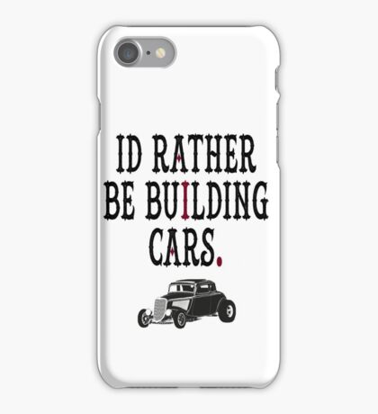 I'd rather be iPhone Case/Skin