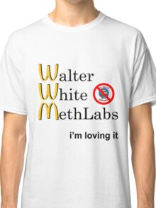 Breaking Bad - Walter White Methlabs - i'm loving it Classic T-Shirt