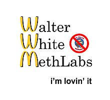 Breaking Bad - Walter White Methlabs - i'm loving it Photographic Print