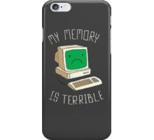 My Memory Is Terrible iPhone Case/Skin