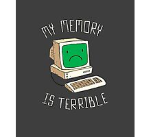 My Memory Is Terrible Photographic Print