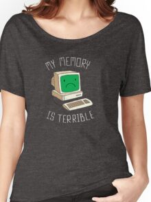 My Memory Is Terrible Women's Relaxed Fit T-Shirt