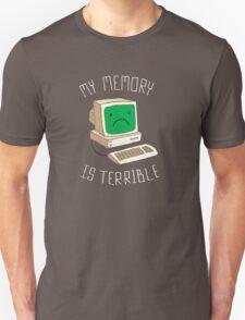 My Memory Is Terrible Unisex T-Shirt