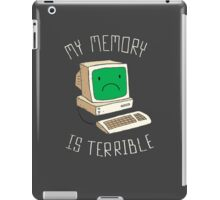 My Memory Is Terrible iPad Case/Skin