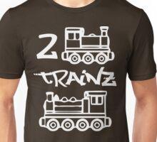 2 Trainz Unisex T-Shirt