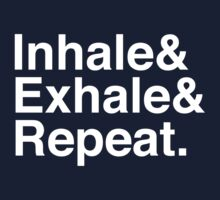 Inhale& Exhale& Repeat. White Kids Clothes