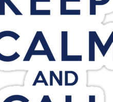 Keep Calm And Call The Doctor (Color Version) Sticker