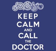 Keep Calm And Call The Doctor (Gallifreyan Version) by Phaedrart