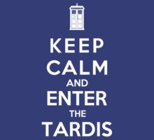 Keep Calm And Enter The Tardis by Phaedrart