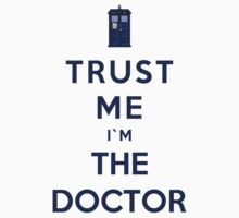 Trust Me I'm The Doctor (Colour Version) by Phaedrart