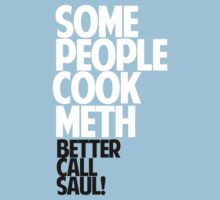 SOME PEOPLE COOK METH — BETTER CALL SAUL! by akucita