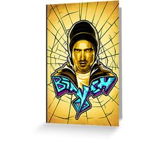 Yo Bitch!.....Jesse Pinkman (Breaking Bad) Greeting Card