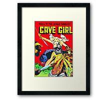 Cave Girl! Framed Print