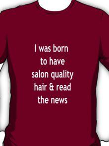 Burgundy Salon Quality Hair White T-Shirt