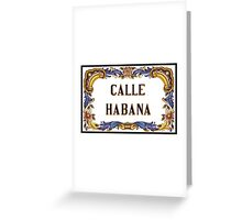 Calle Habana, Street Sign, Havana, Cuba Greeting Card