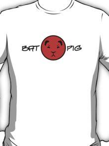 Nanananannana!!! BATPIG!!! (black text) T-Shirt