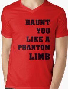 Haunt You Like A Phantom Limb Black Text Mens V-Neck T-Shirt