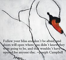 Follow your Bliss - Swan Quotes by Khairzul MG