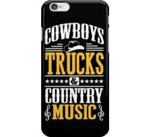 Cowboys, trucks & country music iPhone Case/Skin