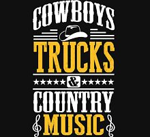 Cowboys, trucks & country music Unisex T-Shirt