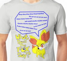 What Does Fennekin Say? Unisex T-Shirt